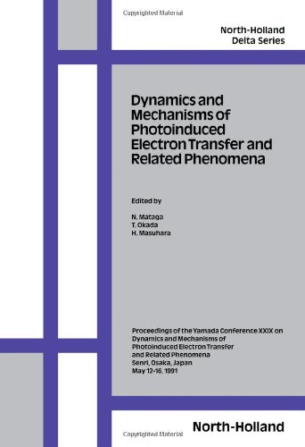 9780444891914: Dynamics and Mechanisms of Photoinduced Electron Transfer and Related Phenomena: Proceedings (North-holland Delta Series)