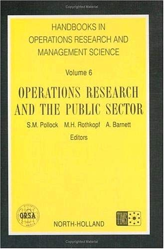 9780444892041: Handbooks in Operations Research and Management Science, 6: Operations Research and the Public Sector