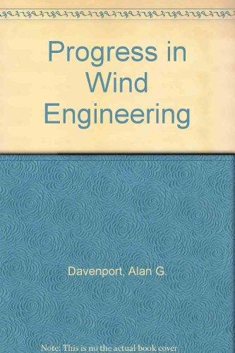 9780444892065: Progress in Wind Engineering: Proceedings of the 8th International Conference on Wind Engineering, London, Ontario, Canada, 8-12 July 1991