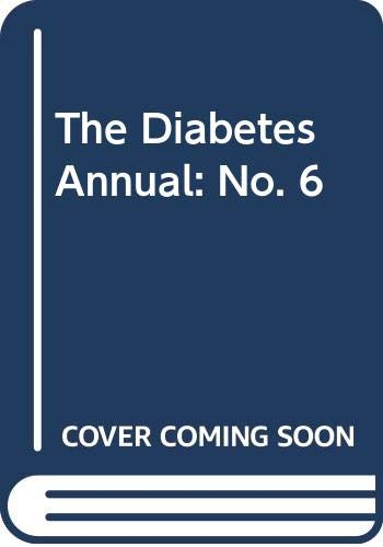 The Diabetes Annual: No. 6: K.G.M.M. Alberti (Editor),