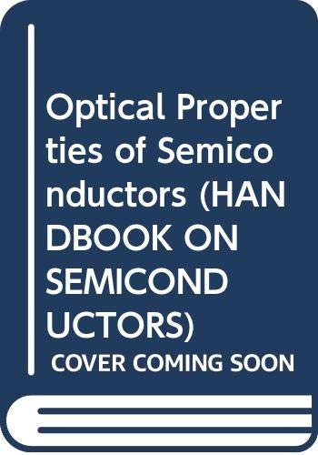 9780444893888: Handbook of Semiconductors: Vol 1 (HANDBOOK ON SEMICONDUCTORS)