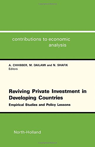 Reviving Private Investment in Developing Countries : Empirical Studies and Policy Lessons (...