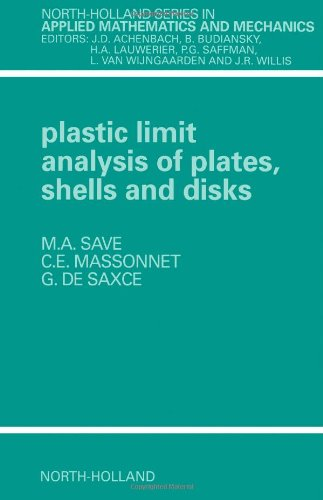 9780444894793: Plastic Limit Analysis of Plates, Shells and Disks, Second Edition (North-Holland Series in Applied Mathematics and Mechanics)
