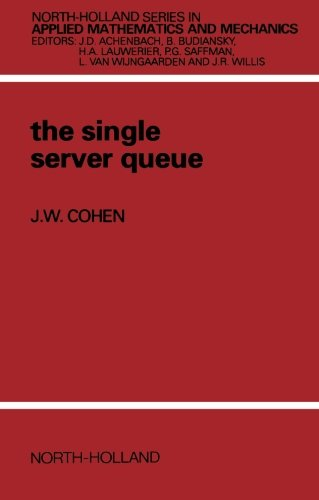 9780444894823: The Single Server Queue (North-Holland Series in Applied Mathematics & Mechanics)