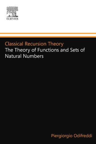 9780444894830: Classical Recursion Theory: The Theory of Functions and Sets of Natural Numbers, Vol. 1 (Studies in Logic and the Foundations of Mathematics, Vol. 125)