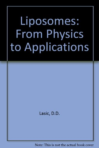 9780444895486: Liposomes: From Physics to Applications