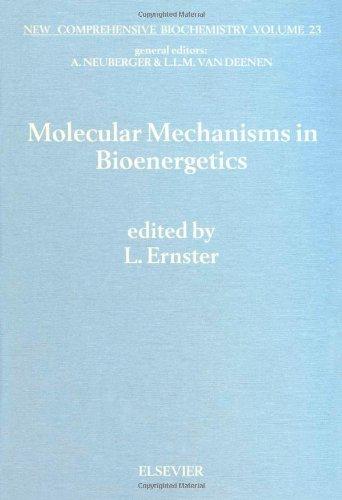 Molecular Mechanisms in Bioenergetics (New Comprehensive Biochemistry)