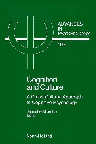 9780444896391: Cognition and Culture, Volume 103: A Cross-Cultural Approach to Cognitive Psychology (Advances in Psychology)