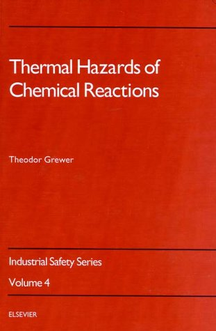 9780444897220: Thermal Hazards of Chemical Reactions (Industrial Safety Series)