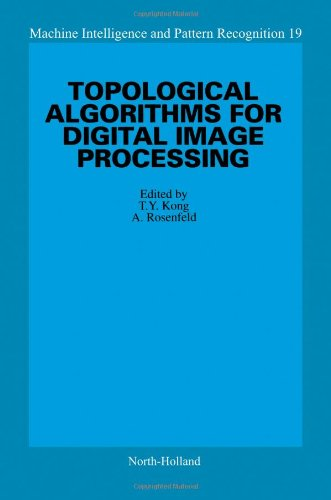 9780444897541: Topological Algorithms for Digital Image Processing (Machine Intelligence and Pattern Recognition)