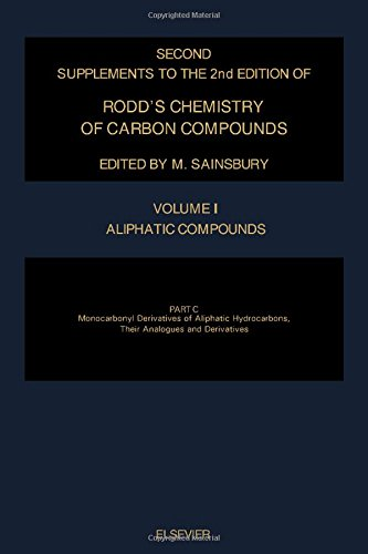 9780444897589: Rodd's Chemistry of Carbon Compounds: Aliphatic Compounds : Monocarbonyl Derivatives of Aliphatic H