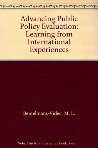 9780444898104: Advancing Public Policy Evaluation: Learning from International Experiences