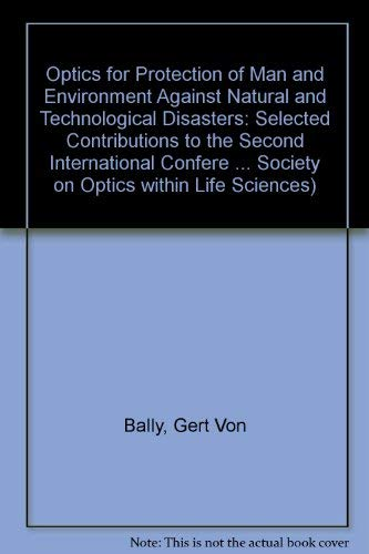 Optics for Protection of Man and Environment: Bally, Gert Von