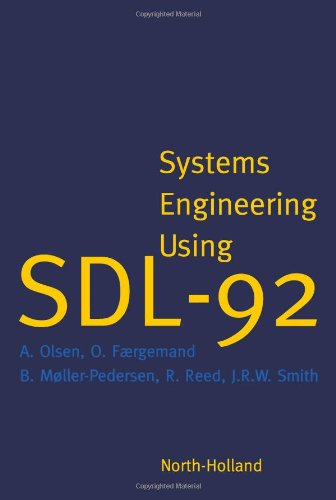 9780444898722: Systems Engineering Using SDL-92