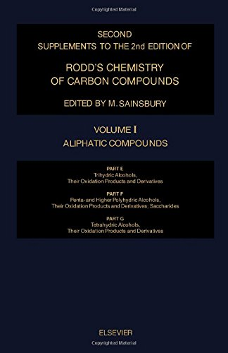 9780444898739: Rodd's Chemistry of Carbon Compounds: Aliphatic Compounds : Trihydric Alcohols, Their Oxidation Pro