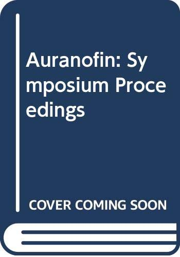 9780444903341: Auranofin: Symposium Proceedings