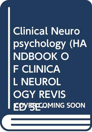 9780444903563: Clinical Neuropsychology (Handbook of Clinical Neurology Volume 45)