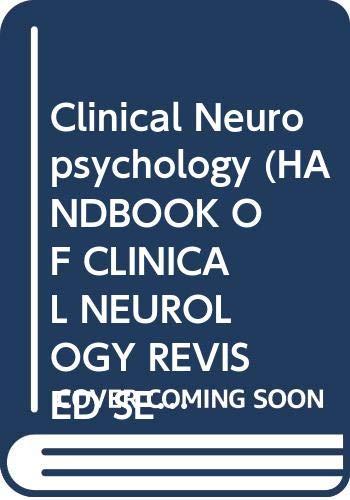 9780444903563: Clinical Neuropsychology (Handbook of Clinical Neurology Volume 45)