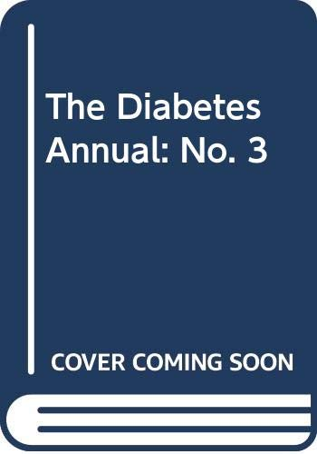 The Diabetes Annual: No. 3: K.G.M.M. Alberti and