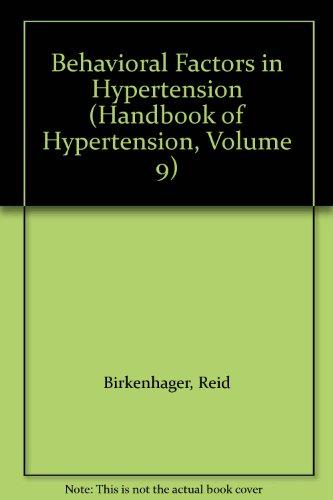 Behavioral Factors in Hypertension (Handbooks of Hypertension Ser., Vol. 9): Julius, Stevo & ...