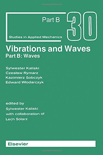 9780444986900: Vibrations and Waves: Waves Pt. B (Studies in Applied Mechanics)
