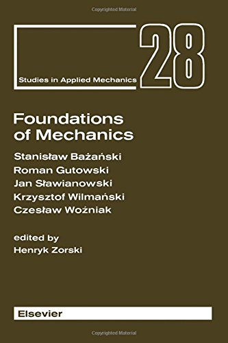 9780444987006: Foundations of Mechanics (Studies in Applied Mechanics)
