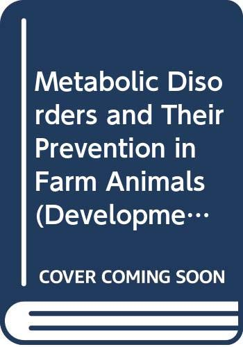 Metabolic Disorders and Their Prevention in Farm: n/a