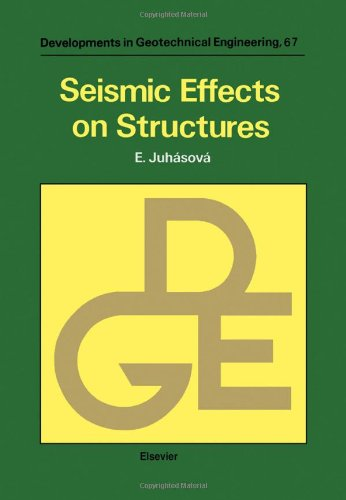 9780444987433: Seismic Effects on Structures (DEVELOPMENTS IN GEOTECHNICAL ENGINEERING)