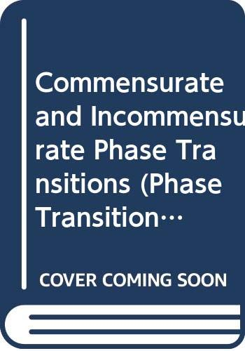 9780444987754: Commensurate and Incommensurate Phase Transitions: 3 (Phase Transition Phenomena)
