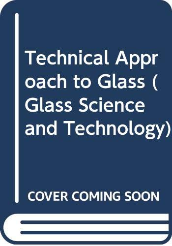 9780444988058: Technical Approach to Glass (Glass Science and Technology) (English and Czech Edition)