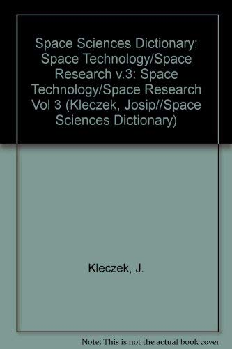 Space Technology / Space Research: Volume 3: Author Unknown