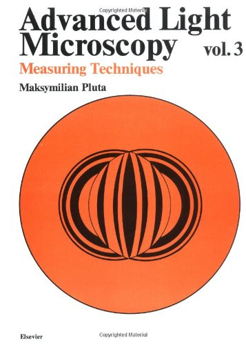 9780444988195: Advanced Light Microscopy, Volume3: Measuring Techniques