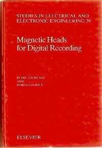 9780444988539: Magnetic Heads for Digital Recording