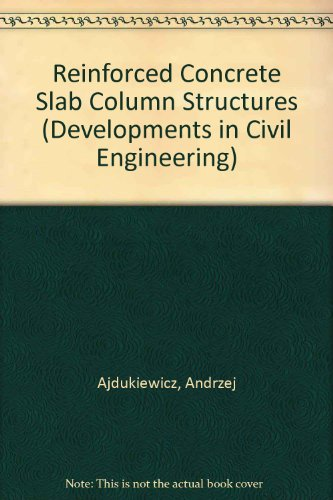 9780444988560: Reinforced-Concrete Slab-Column Structures (Developments in Civil Engineering) (English and Polish Edition)