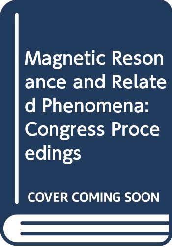 Magnetic Resonance And Related Phenomena. Proceedings of: J. Stankowski, N.