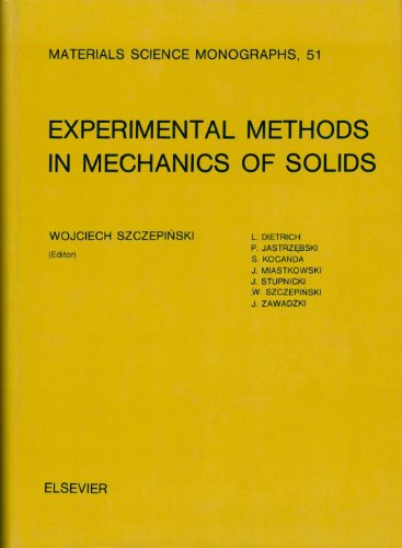 9780444988836: Experimental Methods in Mechanics of Solids (Materials Science Monographs, 51)