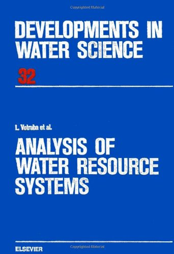 9780444989444: Analysis of Water Resource Systems (Developments in Water Science)