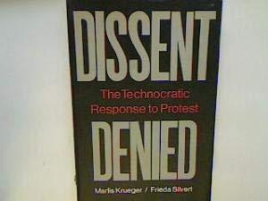 9780444990051: Dissent Denied: Technocratic Response to Protest