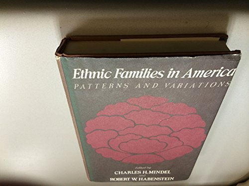 9780444990228: Ethnic families in America: Patterns and variations