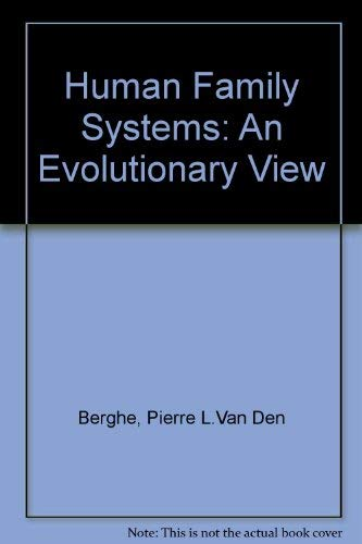 9780444990617: Human Family Systems: An Evolutionary View