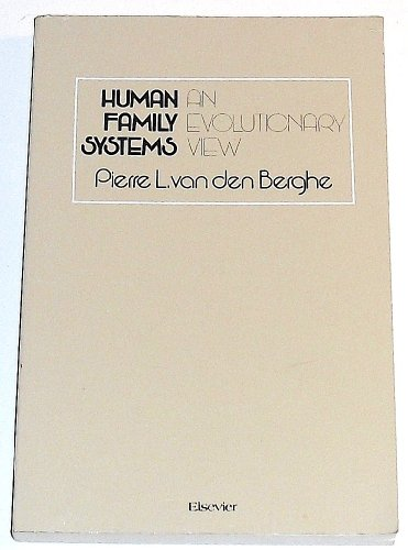9780444990648: Human Family Systems: An Evolutionary View