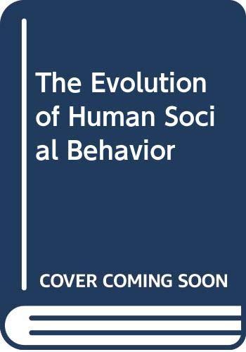 The Evolution of Human Social Behavior: Lockard, J.