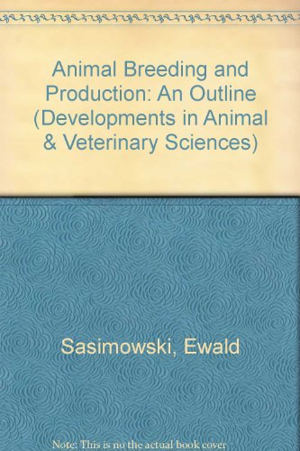 9780444995049: Animal Breeding and Production: An Outline