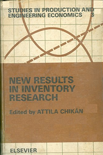 9780444996091: New Results in Inventory Research: International Symposium Proceedings (Studies in production and engineering economics)