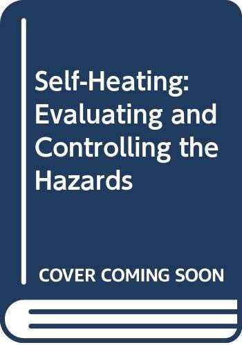 9780444996244: Self-Heating: Evaluating and Controlling the Hazards