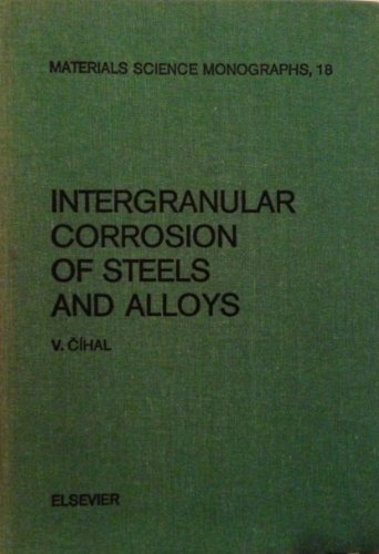 9780444996442: Intergranular Corrosion of Steels and Alloys (Materials Science Monographs) (Czech and English Edition)