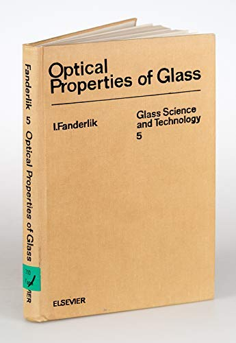 9780444996527: Optical Properties of Glass: Glass Science and Technology Series (Glass science & technology)