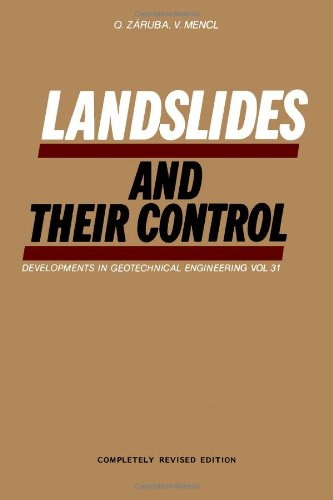 Landslides and Their Control (Developments in Geotechnical: Quido Zaruba