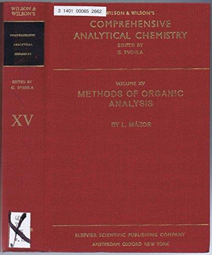 9780444997043: Methods of Organic Analysis (Comprehensive Analytical Chemistry)