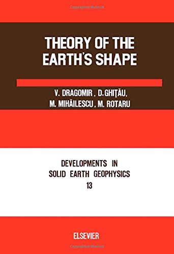 9780444997050: Theory of the Earth's Shape (Developments in Solid Earth Geophysics, 13) (English and Romany Edition)
